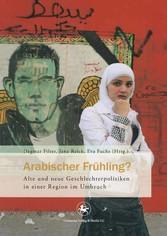 Arabischer Frühling? - Alte und neue Geschlecht...