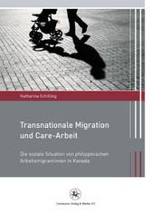 Transnationale Migration und Care-Arbeit - Die ...