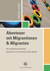 Abenteuer mit Migrantinnen und Migranten - Ein ...