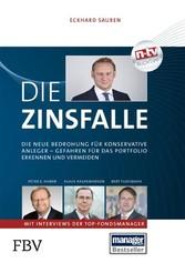 Die Zinsfalle - Die neue Bedrohung für konserva...