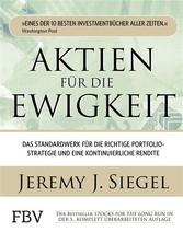 Aktien für die Ewigkeit - Das Standardwerk für ...