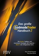 Das große GodmodeTrader-Handbuch 2 - Die besten...