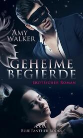 Geheime Begierde | Erotischer Roman (Dreier, Pa...