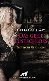 Das geile Lustschloss | Erotische 13 Minuten - Love, Passion & Sex - Stunden voller Lust und Leidenschaft ...