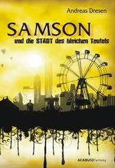 Samson und die STADT des bleichen Teufels - Ein...