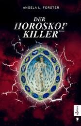 Der Horoskop-Killer - Ein Krimi zwischen Münche...