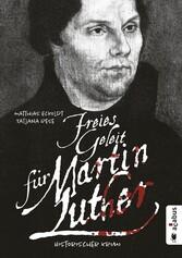 Freies Geleit für Martin Luther - Historischer ...