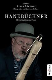 Hanebüchner. Meine Gedichte und Fotos: 70 Jahre...