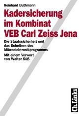 Kadersicherung im Kombinat VEB Carl Zeiss Jena ...