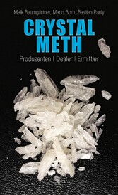 Crystal Meth - Produzenten, Dealer, Ermittler