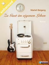 Zu Gast im eigenen Leben - Enhanced Edition ink...