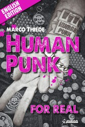 Human Punk For Real - An Autobiography [English...