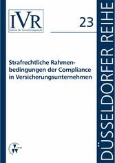 Strafrechtliche Rahmenbedingungen der Complianc...