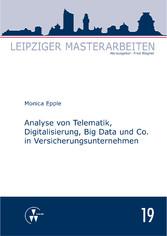 Vorschaubild von Analyse von Telematik, Digitalisierung, Big Data und Co. in Versicherungsunternehmen