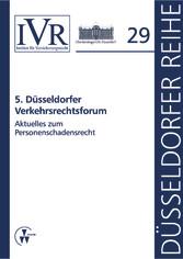 5. Düsseldorfer Verkehrsrechtsforum