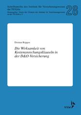 Vorschaubild von Die Wirksamkeit von Kostenanrechnungsklauseln in der D&O-Versicherung - Schriftenreihe des Instituts für Versicherungswesen der TH Köln 28