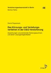 Vorschaubild von Das Kürzungs- und Verteilungsverfahren in der D & O-Versicherung - Berliner Reihe - Versicherungswissenschaft in Berlin 48
