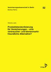 Produktstandardisierung für Versicherungen - ei...