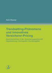 Vorschaubild von Trendsetting-Phänomene und innovatives Versicherer-Pricing