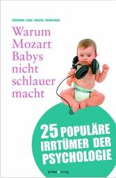 Warum Mozart Babys nicht schlauer macht - 25 po...