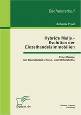 Hybride Malls - Evolution der Einzelhandelsimmo...