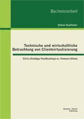 Technische und wirtschaftliche Betrachtung von ...
