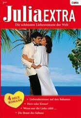 Julia Extra Band 0266 - Die Braut des Sultans /...