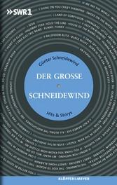 Der Große Schneidewind - Hits & Storys