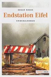 Endstation Eifel - Kriminalroman
