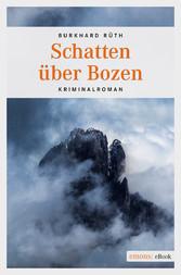 Schatten über Bozen - Kriminalroman