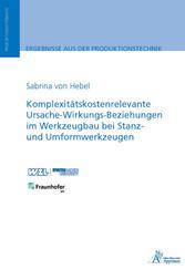 Komplexitätskostenrelevante Ursache-Wirkungs-Be...