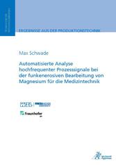 Automatisierte Analyse hochfrequenter Prozesssi...