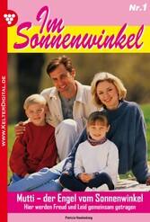 Im Sonnenwinkel 1 - Familienroman - Mutti - der...