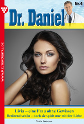 Dr. Daniel 4 - Arztroman - Livia - eine Frau oh...