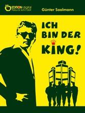 Ich bin der King