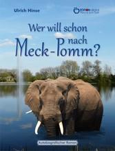 Wer will schon nach Meck-Pomm? - Autobiografisc...