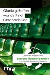 Gianluigi Buffon war als Kind Gladbach-Fan - Un...