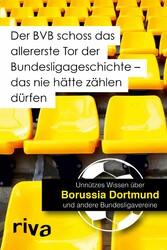 Der BVB schoss das allererste Tor der Bundeslig...