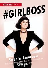 #Girlboss - Wie ich aus einem eBay-Shop das Fas...