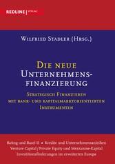 Die neue Unternehmensfinanzierung - Strategisch...