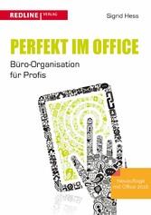 Perfekt im Office - Büro-Organisation für Profis