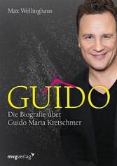 Guido - Die Biografie über Guido Maria Kretschmer