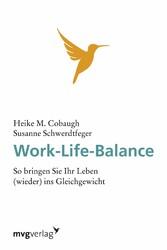 Work-Life-Balance - So bringen Sie Ihr Leben (w...