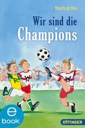 Wir sind die Champions - (Doppelband)