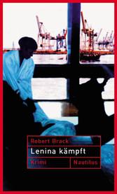 Lenina Kämpft - Ein Fall für Lenina Rabe