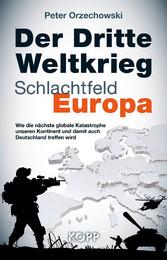 Der Dritte Weltkrieg - Schlachtfeld Europa - Wi...