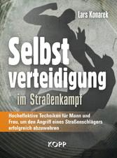 Selbstverteidigung im Straßenkampf - Hocheffekt...