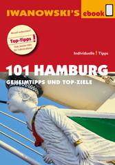 101 Hamburg - Reiseführer von Iwanowski - Gehei...