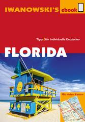 Florida - Reiseführer von Iwanowski - Individua...
