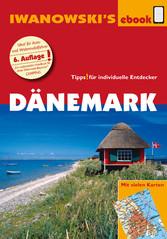 Dänemark - Reiseführer von Iwanowski - Individu...